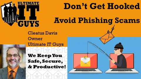 Don't get hooked - Avoid phishing scams