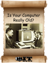Is your computer old?