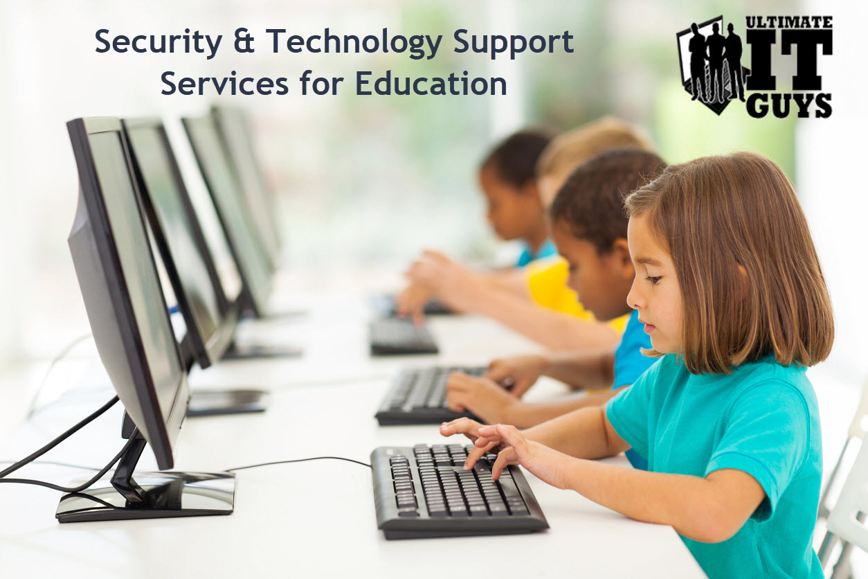 Security and Technology Support for Education by Ultimate IT Guys